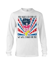 We Will Stand For You  Long Sleeve Tee tile