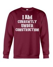 I am currently under construction Crewneck Sweatshirt front