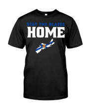 Stay The Blazes Home 2 Classic T-Shirt front