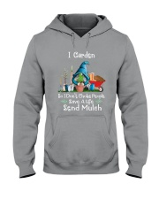 Garden So I Dont Choke People Hooded Sweatshirt thumbnail