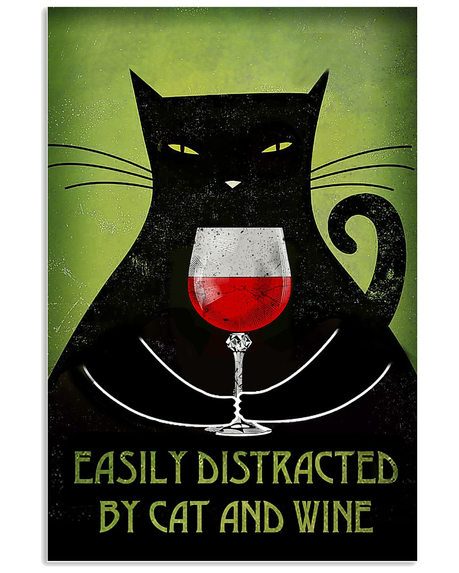 Easily Distracted By Cat And Wine Poster 16x24 Poster
