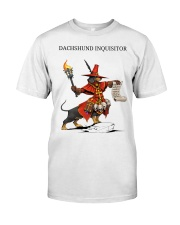 Dachshund Inquisitor Classic T-Shirt front