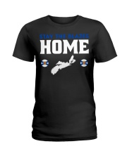 Stay The Blazes Home Ladies T-Shirt tile