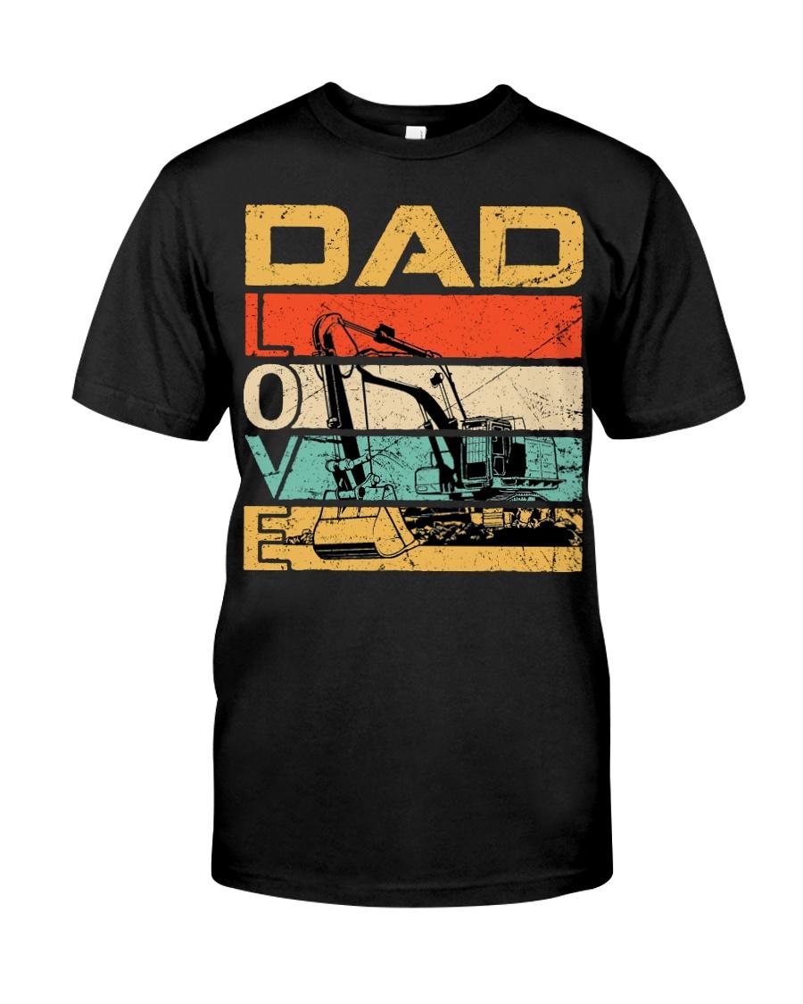 Excavator Dad Love Classic T-Shirt