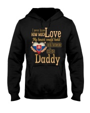 I Never Know- Daddy- Slovakia Hooded Sweatshirt thumbnail