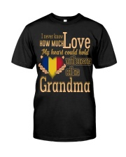 I Never Know- Grandma- Romania Classic T-Shirt front