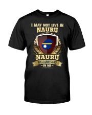 I MAY NOT NAURU Classic T-Shirt front
