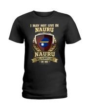 I MAY NOT NAURU Ladies T-Shirt thumbnail