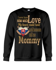 I Never Know- Mommy- Slovakia Crewneck Sweatshirt thumbnail
