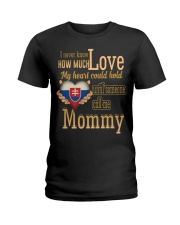 I Never Know- Mommy- Slovakia Ladies T-Shirt thumbnail