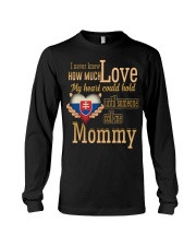 I Never Know- Mommy- Slovakia Long Sleeve Tee thumbnail
