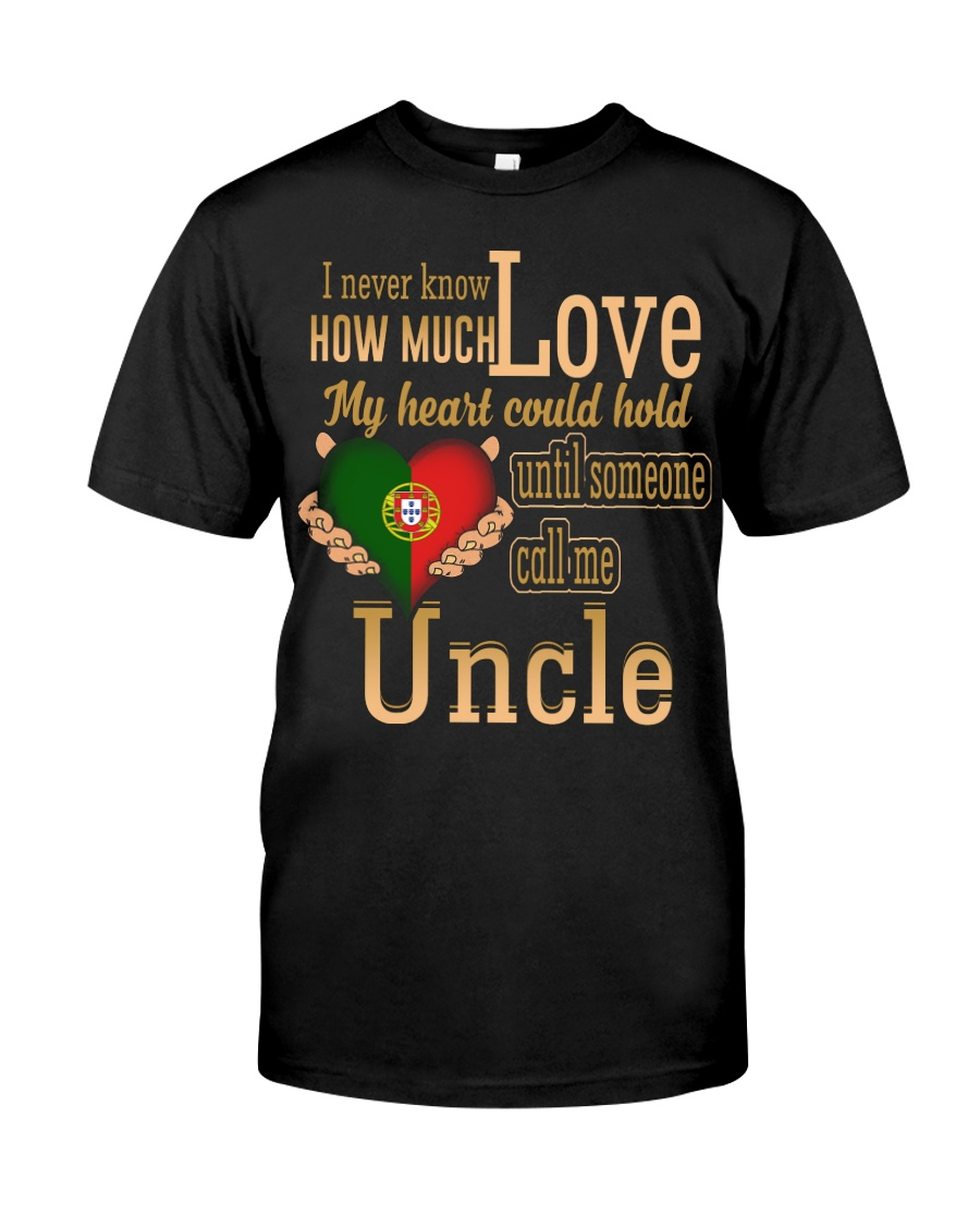 I Never Know- Uncle- Portugal Classic T-Shirt