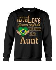 I NEVER KNOW- AUNT BRAZIL Crewneck Sweatshirt thumbnail