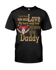 I Never Know- Daddy- Serbia Classic T-Shirt front