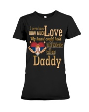 I Never Know- Daddy- Serbia Premium Fit Ladies Tee thumbnail