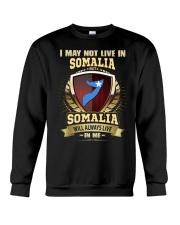 I MAY NOT SOMALIA Crewneck Sweatshirt thumbnail