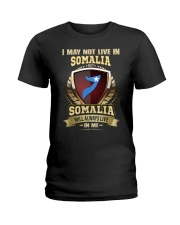 I MAY NOT SOMALIA Ladies T-Shirt thumbnail