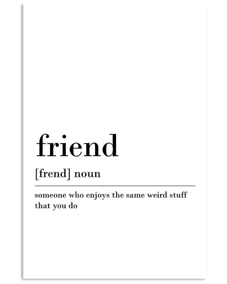 Friend 24x36 Poster