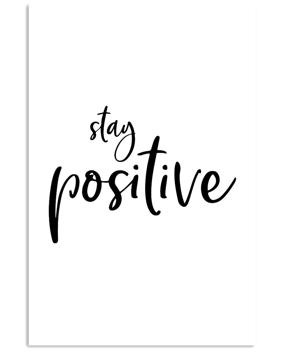 Stay positive 24x36 Poster