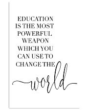 education is the most powerful weapon  24x36 Poster front