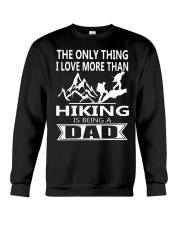 i love you more hiking is being a dad Crewneck Sweatshirt thumbnail