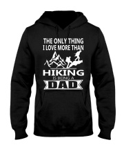 i love you more hiking is being a dad Hooded Sweatshirt thumbnail