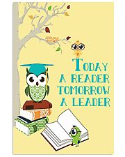 today a reader tomorrow a leader 16x24 Poster front