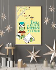 today a reader tomorrow a leader 16x24 Poster lifestyle-holiday-poster-1