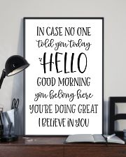 in case no one told you today hello good morning  24x36 Poster lifestyle-poster-2