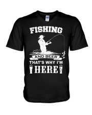 Fishing and beer that's why i'm here V-Neck T-Shirt thumbnail