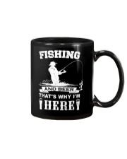 Fishing and beer that's why i'm here Mug thumbnail
