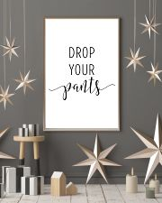 drop your pants 24x36 Poster lifestyle-holiday-poster-1