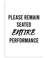 Please reman seated entire performance 24x36 Poster front