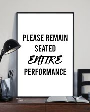 Please reman seated entire performance 24x36 Poster lifestyle-poster-2