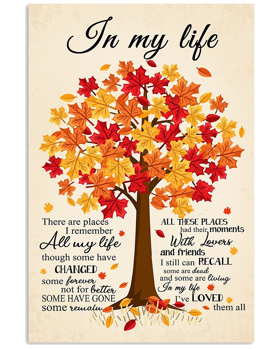 In My Life 24x36 Poster