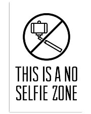 this is a no selfie zone 24x36 Poster front