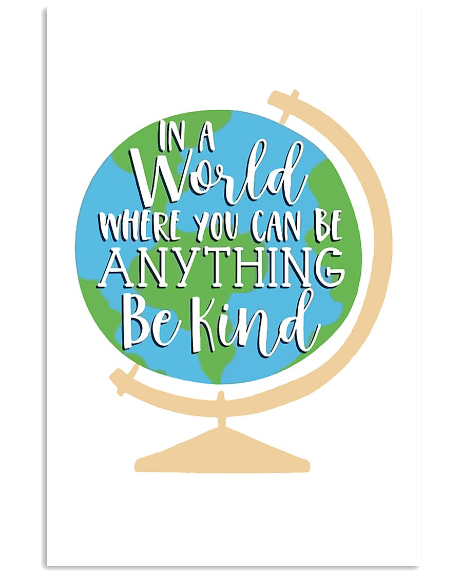 In a world where you can be anything be kind 24x36 Poster