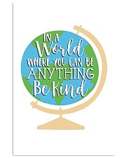 In a world where you can be anything be kind 24x36 Poster front