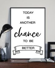 today is another chance to be better 11x17 Poster lifestyle-poster-2