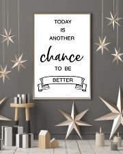 today is another chance to be better 16x24 Poster lifestyle-holiday-poster-1