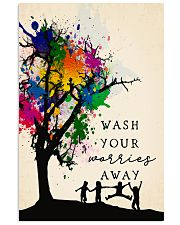 Wash your worries away 24x36 Poster front