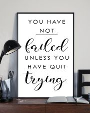 you have not failed unless you have quit trying 11x17 Poster lifestyle-poster-2