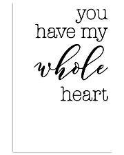 YOU HAVE MY WHOLE HEART 24x36 Poster front