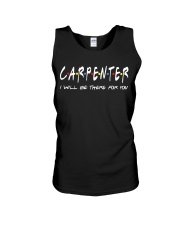 Carpenter I will be there for you Unisex Tank thumbnail