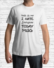 this is my i hate everyone Classic T-Shirt lifestyle-mens-crewneck-front-1