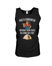 Hug a carpenter without them you'd be living  Unisex Tank thumbnail