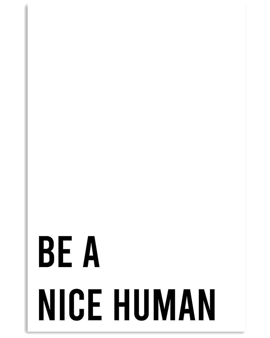 Be A Nice Human 24x36 Poster