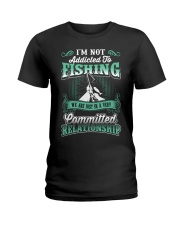 fishing we are just in a very relationship Ladies T-Shirt thumbnail