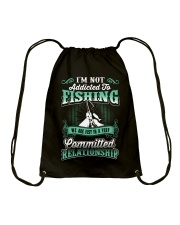 fishing we are just in a very relationship Drawstring Bag thumbnail