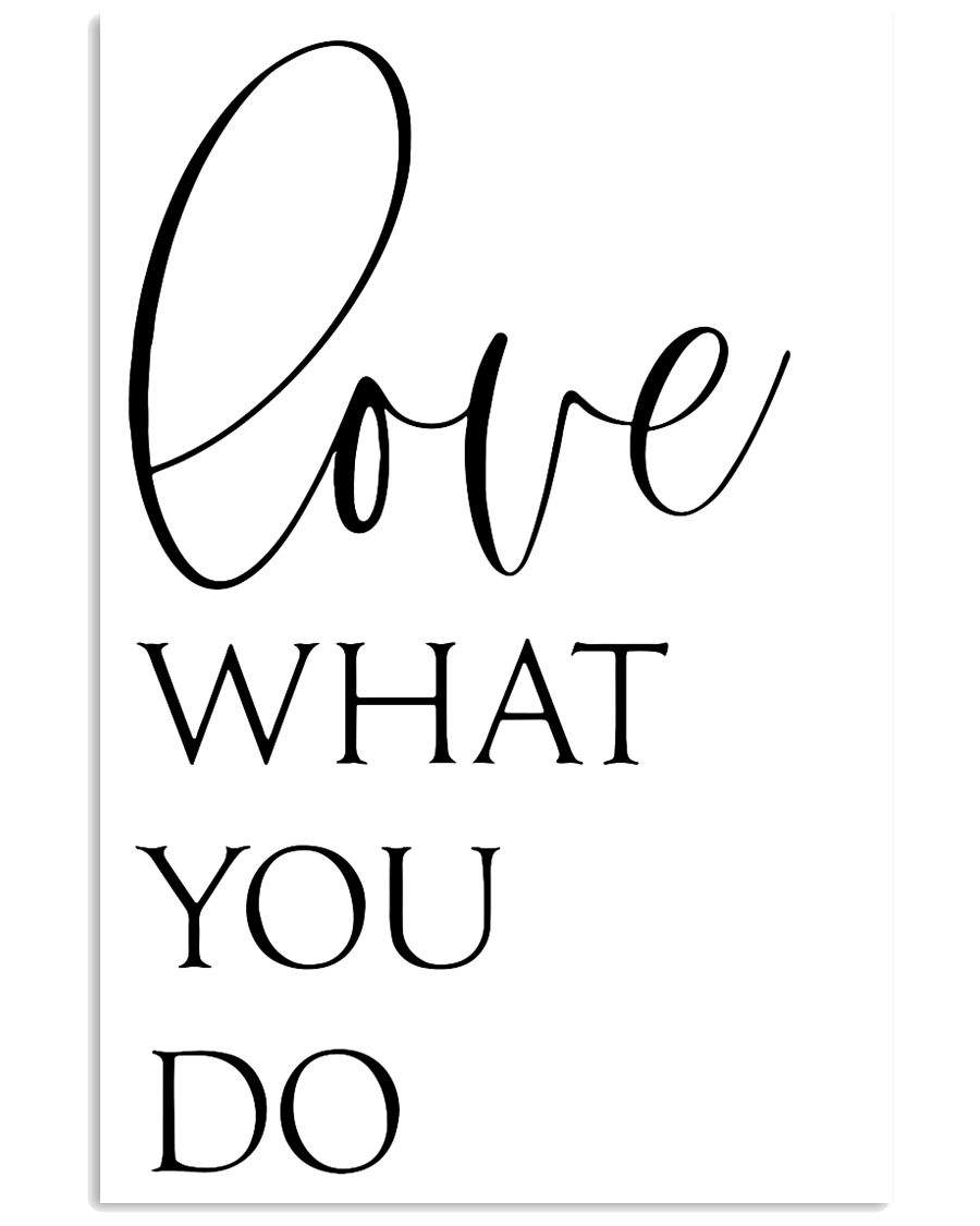 Love What You Do 24x36 Poster